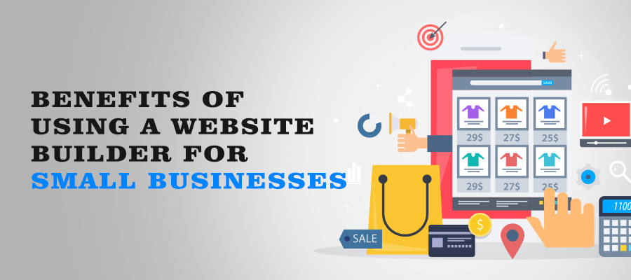 Benefits of a website builder