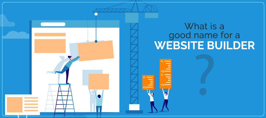 What is a good name for a website builder
