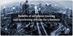 benefits of cell phone traking